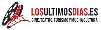 Cine, cultura, ocio y mucho más – Losultimosdias.es